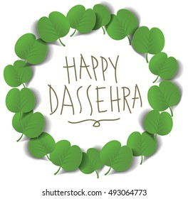 'Happy Dassehra' wishing message unit. A Hindu festival celebrated by offering Apta leaves to people as symbolic gold.