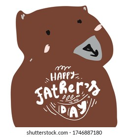Happy Father's Day. Bear. Flat illustration. Father's Day card.