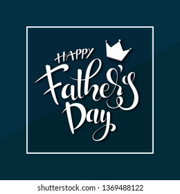 Happy Father's Day Calligraphy greeting card. Vector illustration with hand drow lettering