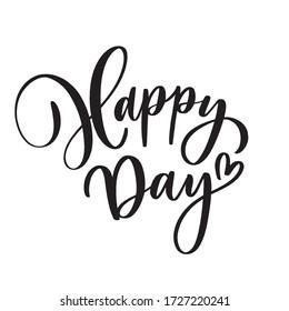 Happy Day.  Concept inscription typography design logo.