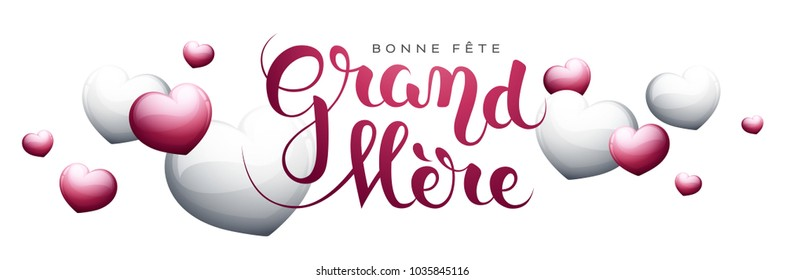 Happy Grandmother's day in French : Bonne fête Grand-Mère