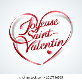 Happy Valentine's Day  in French : Joyeuse Saint-Valentin