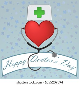 Happy doctor's day. Heart with medical cap with a green cross and stethoscope. Vector illustration