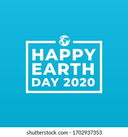 Happy earth day 2020 sign, banner, concept with world icon on a blue background.