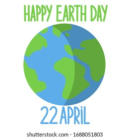 happy Earth Day 22 april - blue-green inscription on a white background and  planet Earth . Earth Day Graffiti Vector April 22
