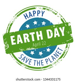 Happy Earth Day April 22 rubber stamp icon with text Save the Planet isolated on white background. Vector illustration