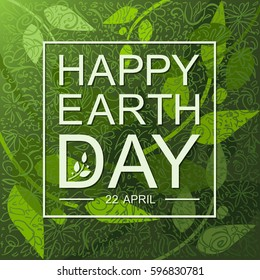 Happy Earth Day flat card or background with leaves. Vector illustration