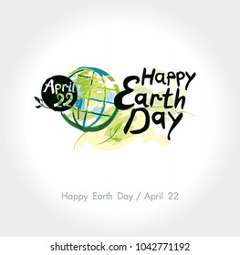 f735dac7 Happy Earth Day hand lettering template. April 22. Painted planet on and  handwritten words