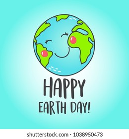 Happy earth greeting card with cute cartoon smiling Earth. Vector illustration.