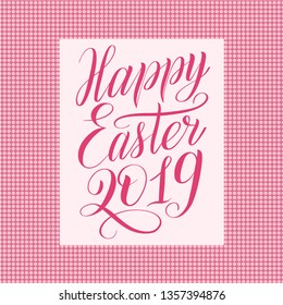 Happy Easter 2019. Square greeting card with polka dot ornament. Rose script lettering on dusty pink background. Elegant calligraphic cursive in frame. Vector holiday illustration.