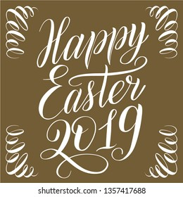 Happy Easter 2019. Square greeting card with ornament on corners. White script lettering on golden background. Elegant handwritten calligraphic cursive. Vector holiday illustration.