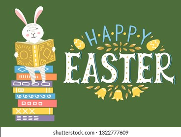 Happy Easter. Easter bunny reading book on book stack with lettering. Cute Easter greeting illustration for children libraries, bookstores, schools etc.