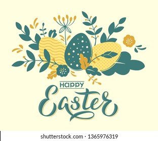 Happy Easter card design with hand lettering text and flowers, branches and textured eggs. Happy Easter sign for Easter postcard, invitation, poster, banner, email, web pages. Vector seasonal greeting