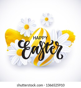 Happy Easter card with lettering, realistic Easter egg, flowers and golden paint stroke. Vector illustration, eps 10 file.