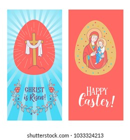 happy Easter! Christ is risen! Vector illustration, greeting card. Easter egg with the image of the cross with the shroud. The virgin with the baby Jesus in her arms.