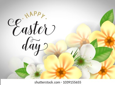Happy Easter Day lettering. Easter greeting card with flowers. Handwritten text, calligraphy. For greeting cards, posters, leaflets and brochures.