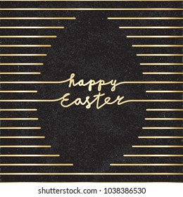 Happy Easter Glossy Gold Style Logo and Blank Egg Shape Created by Repeating Horizontal Lines with Lettering - Golden Elements on Black Rough Paper Background - Hand Drawn Doodle Design