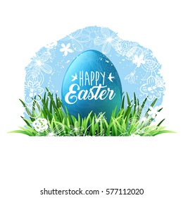 Happy Easter. Green grass and blue egg, blue spring sky, flowers. Lettering with birds. Holiday background for design. Vector illustration