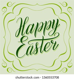 Happy Easter. Greeting card with calligraphic cursive and decorative frame. Lime green color, script lettering with shadow effect, symmetrical ornament, vintage style. Holiday vector illustration