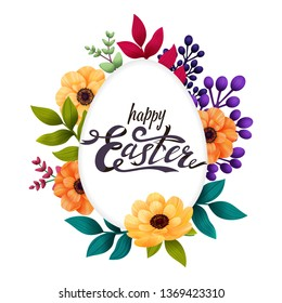 Happy Easter greeting card. Calligraphic lettering on white egg frame and colorful exotic flowers isolated on white background. Vector illustration