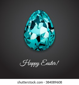 Happy Easter greeting card design with creative crystal easter egg on dark background and sign Happy Easter, vector illustration.