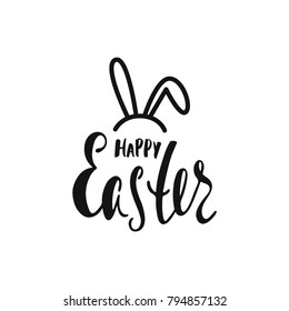 Happy Easter greeting card. Handwritten vector lettering text with bunny's ears. Calligraphic phrase. Holiday design.