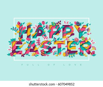 Happy Easter greeting card with typography design and abstract paper cut shapes on blue background. Vector illustration. Colorful 3D carving art. Thin white frame with floral elements and rabbits