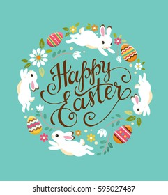 Happy Easter greeting card. Vector illustration with colorful wreath of flowers, eggs and rabbits. Hand written lettering. Isolated on turquoise background.