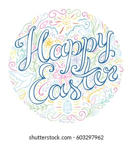 Happy Easter hand drawn celebration quote. Doodle style handwritten greeting with many spring attributes. Line art drawing. Freehand lettering and flourish elements. Vector illustration.