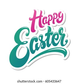 Happy Easter hand drawn lettering design vector illustration. Perfect for advertising, poster, announcement, invitation, party, greeting card, bar, restaurant, menu. Beautiful Letters.