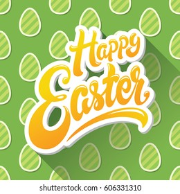 Happy Easter hand drawn lettering design vector illustration. Perfect for advertising, poster, announcement or greeting card. Beautiful Letters on background of pattern with striped easter eggs.