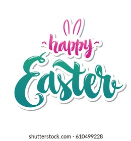 Happy Easter hand drawn modern calligraphy design vector illustration. Perfect for advertising, poster, announcement or greeting card. Beautiful Letters for your needs.