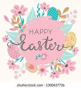 Happy Easter hand written lettering words and cute floral adorable banner with flowers, eggs, leaves and hand drawn textures on background