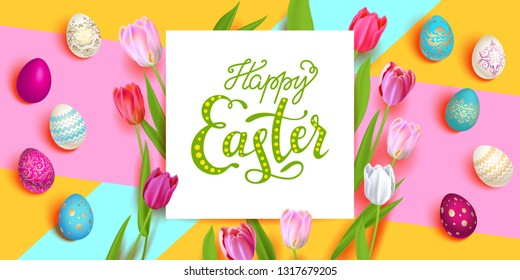 Happy Easter holiday card. Beautiful background with realistic colored Easter eggs and tulips. Festive vector illustration.