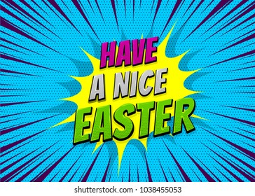 Happy Easter holiday comic text pop art advertise. Retro speed explosion line comics book phrase. Vector colored halftone illustration. Glossy wow greeting banner graphic. Vintage poster background.