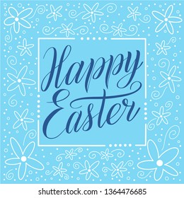 Happy Easter. Holiday square greeting card witn calligraphic cursive and decorative elements on frame. Blue script lettering, white ornament, sky blue background. Vector illustration.