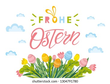 Happy Easter lettering with flowers and Easter eggs. Vector Happy Easter text lettering in German language. Frohe Ostern calligraphy font for paschal Holiday in Germany