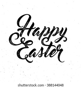 Happy Easter lettering for greeting card. Vector vintage letterpress effect, grunge background.