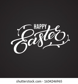 Happy Easter lettering. Hand drawn calligraphy by brush. Greeting card holiday design, banner, poster, print. Happy Easter typography text isolated on black chalkboard background, vector illustration