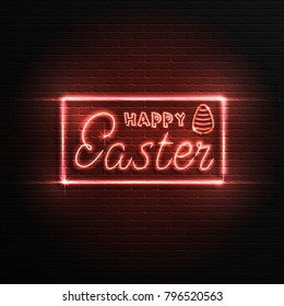Happy easter. Neon sign, banner on a brick wall background, you can use for your design