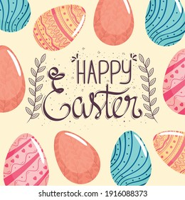 happy easter season card with lettering and eggs painted pattern vector illustration design
