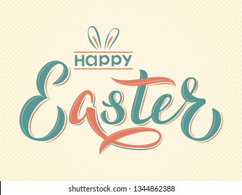 Happy Easter text hand lettering in vintage style. Happy Easter sign with bunny ears. For Pascha logotype, badge, postcard, card, invitation, poster, banner, email.  Vector season greeting.