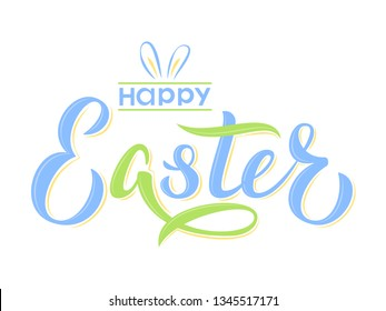 Happy Easter text hand lettering in spring colors. Happy Easter sign with bunny ears. For Pascha logotype, badge and icon, postcard, card, invitation, poster, banner, email.  Vector season greeting.