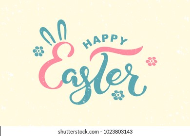 Happy Easter text isolated on textured background. Hand drawn lettering as Easter logo, badge, icon. Template for Happy Easter Day, party invitation, greeting card, web, postcard. Vector illustration.