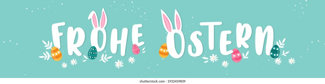"""Happy Easter Typographical Background saying in german language """"Happy Easter"""" With Easter Eggs, Ears and decoration - great for banners, wallpapers, invitations, cover images - vector design"""