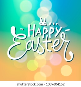 Happy Easter Typographical blurred Background, vector.