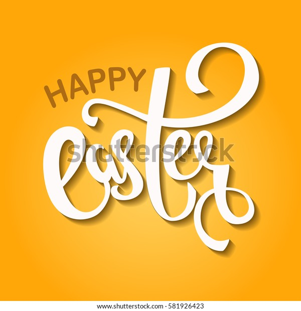 Happy Easter vector hand lettering greeting card, poster background.