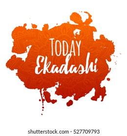 Happy Ekadashi. In Hinduism and Jainism days considered especially auspicious Ekadasi. Hindu festival celebration in India. Vector illustration background