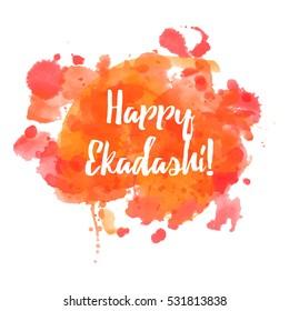 Happy Ekadashi. In Hinduism and Jainism days considered especially auspicious. Hindu festival celebration in India. Vector illustration background
