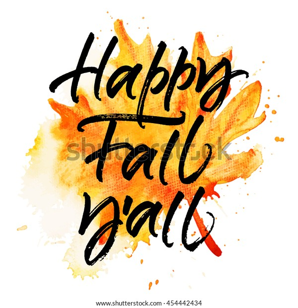 Happy Fall Y'all autumn greeting card. Modern handwritten brush calligraphy and hand painted watercolor yellow leaf background.